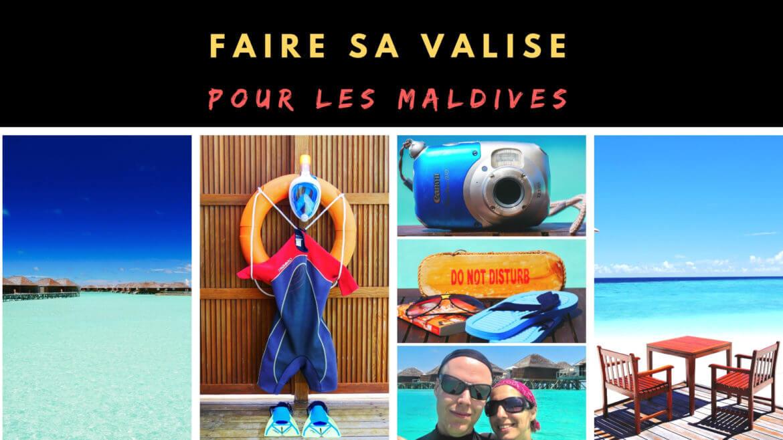 Faire sa valise pour les Maldives