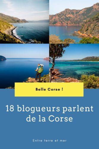 Visiter la Corse entre terre et mer Pinterest