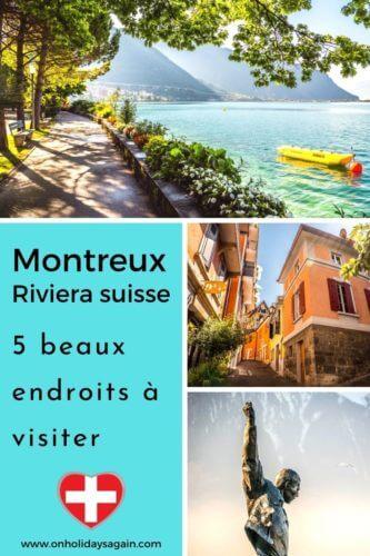 Montreux 5 beaux endroits à découvrir